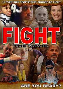 Fans Firing Up for Inspirational Stories in Upcoming Release of  FIGHT   The Movie